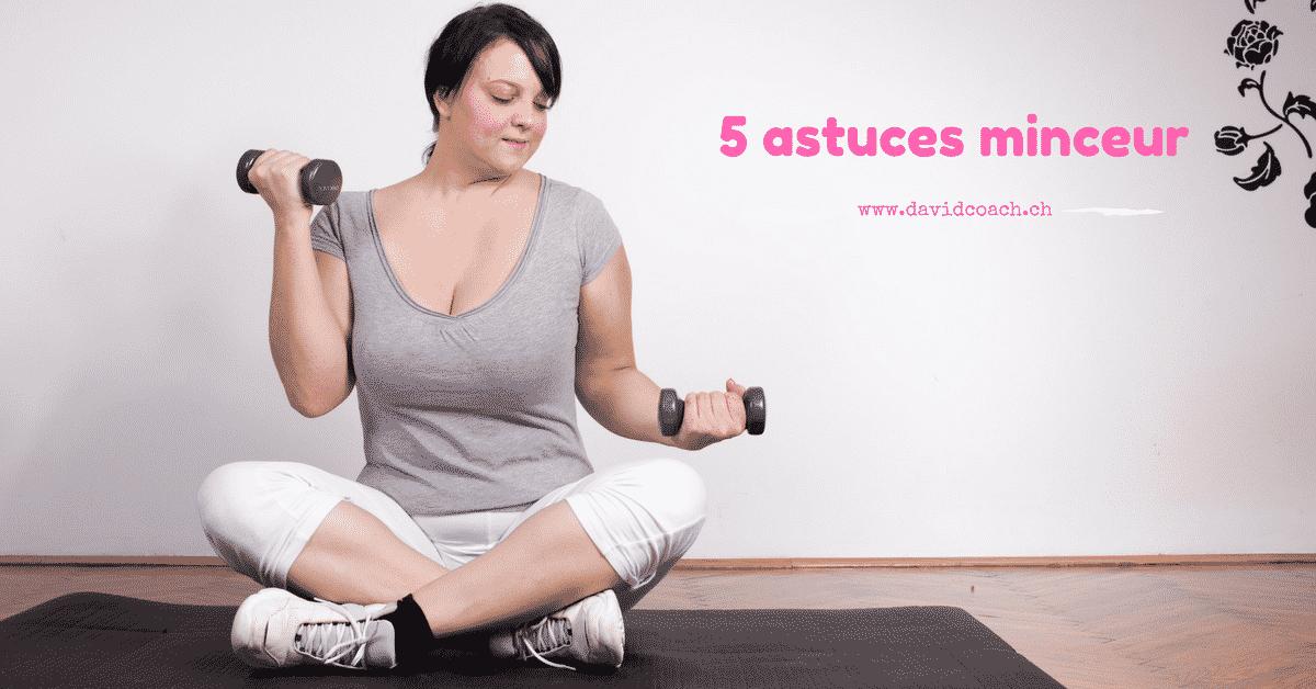 5 Astuces pour maigrir et perdre du poids plus vite
